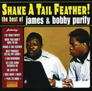 Shake A Tail Feather! The Best Of James And Bobby Purify/James & Bobby Purify