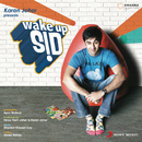 Wake Up Sid (Original Motion Picture Soundtrack)/Shankar Ehsaan Loy