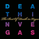 The Best Of/Death In Vegas
