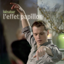 L'effet papillon/Benabar