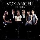 Gloria/Vox Angeli