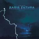 Paisajes Electricos/Radio Futura