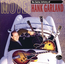 Move! The Guitar Artistry Of Hank Garland/Hank Garland