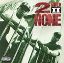 2nd II None/2nd II None