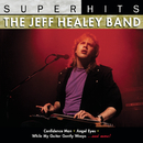 Super Hits: Jeff Healey/Jeff Healey
