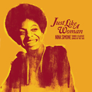 Just Like A Woman: Nina Simone Sings Classic Songs Of The '60s/Nina Simone