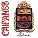 El Silencio/Caifanes