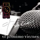 El Próximo Viernes/Thalía