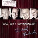 So ein Theater/Rainhard Fendrich