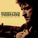 La Collection 78-88/Hubert Félix Thiéfaine