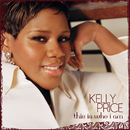 This Is Who I Am/Kelly Price