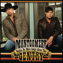 Oughta Be More Songs About That/Montgomery Gentry