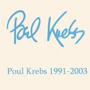 Poul Krebs 1991-2003/Poul Krebs