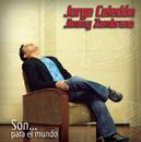 Son Para El Mundo/Jorge Celedon & Jimmy Zambrano
