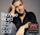 That's My Goal/Shayne Ward