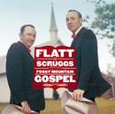 Foggy Mountain Gospel/Flatt & Scruggs