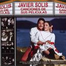 Canciones De Sus Peliculas/Javier Solís