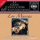 La Gran Colección del 60 Aniversario CBS - Los Muecas/Los Muecas