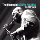 The Essential Sonny Rollins: The RCA Years/Sonny Rollins