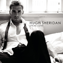 Speak Love/Hugh Sheridan