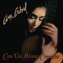 Con Un Mismo Corazon/Ana Gabriel