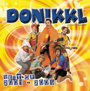 Best Of 2001 - 2009/DONIKKL