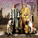 The Pitbulls/Alexis & Fido
