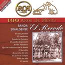 RCA 100 Años de Música/Banda Sinaloense el Recodo de Cruz Lizárraga