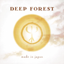 Made In Japan/Deep Forest