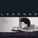 """Legends/Evelyn """"Champagne"""" King"""