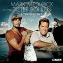 Dreamcatcher/Mark Medlock & Dieter Bohlen