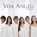 Imagine/Vox Angeli