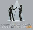 Classic Meets Cuba - Live/Klazz Brothers & Cuba Percussion