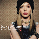 Dying For A Heart/Krystal Meyers