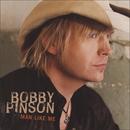 Man Like Me/Bobby Pinson