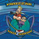 Hot Show/Prozzak