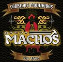 Corridos Prohibidos En Vivo/Banda Machos