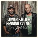 Den Gamle Veien/Jonas Fjeld & Henning Kvitnes