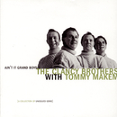 Ain't It Grand Boys: Unissued Gems Of The Clancy Brothers With Tommy Makem/The Clancy Brothers with Tommy Makem