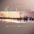 Magische Momente/Rondò Veneziano