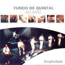 Simplicidade/Grupo Fundo De Quintal