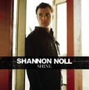 Shine/Shannon Noll