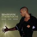 Back For More/Shawn Desman