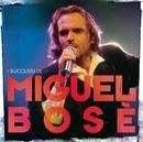 I Successi Di Miguel Bosè/Miguel Bosé
