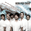 Angoli Diversi Deluxe Edition/Neri Per Caso