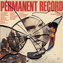 Permanent Record / Music From The Motion Picture Soundtrack/Original Motion Picture Soundtrack
