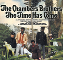 The Time Has Come/The Chambers Brothers
