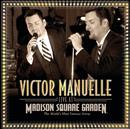 Live At Madison Square Garden/Victor Manuelle