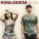 Una De Dos/Kiko & Shara