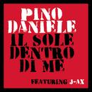 Il sole dentro di me( feat.J-AX)/Pino Daniele